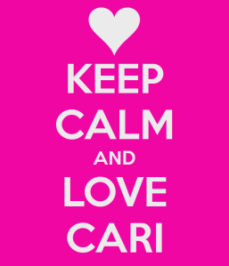 keep-calm-and-love-cari